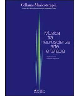 Musica tra neuroscienze arte e terapia