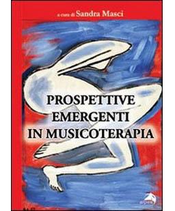 Prospettive emergenti in musicoterapia