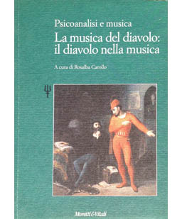Psicoanalisi e musica. La musica del diavolo: il diavolo nella musica