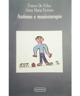 Autismo e musicoterapia