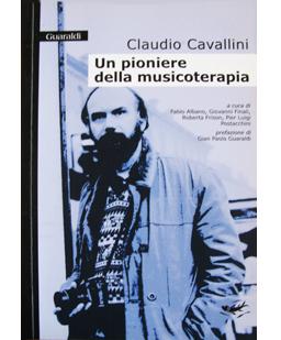 Claudio Cavallini un pioniere della Musicoterapia