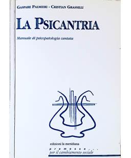 La Psicantria. Manuale di psicopatologia cantata