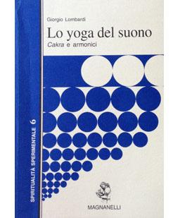 Lo yoga del suono. Chakra e armonici