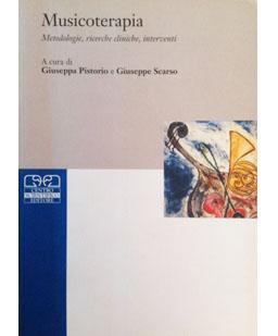 Musicoterapia.Metodologie, ricerche cliniche, interventi