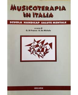 Musicoterapia in Italia. Scuola Handicapp Salute mentale